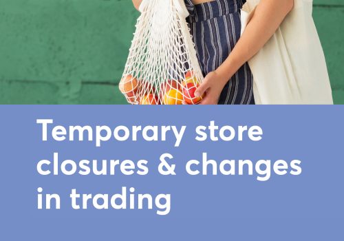 Temporary Trading Hour Changes